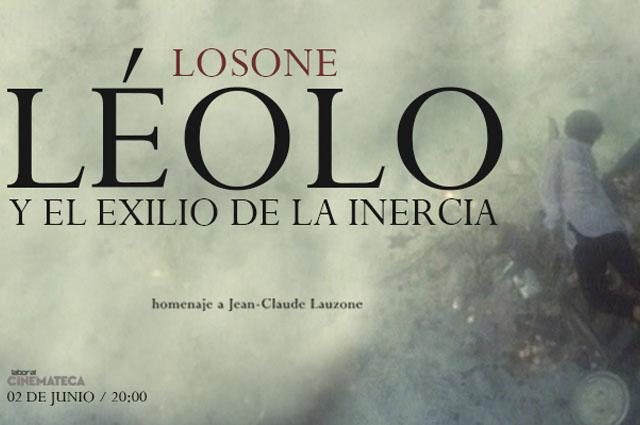 Losone presenta en Laboral Cinemateca su espectáculo Léolo y el exilio de la inercia en homenaje al realizador Jean-Claude Lauzon